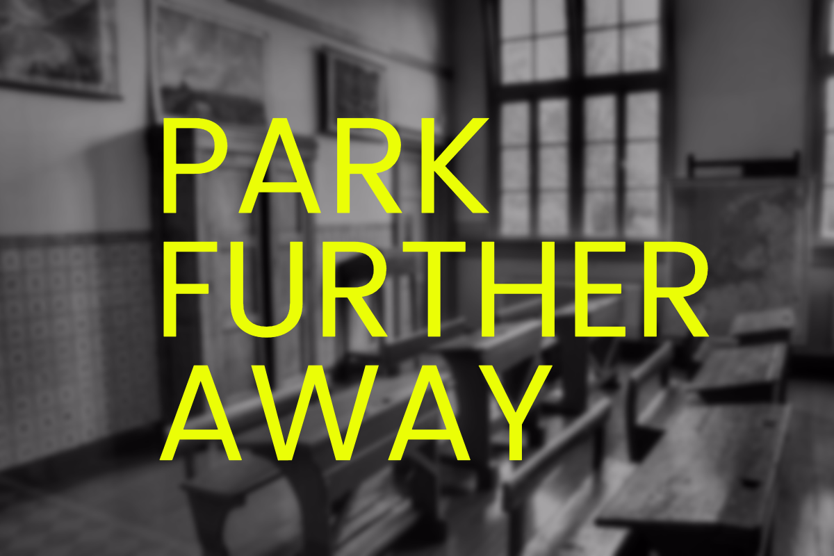 park further away