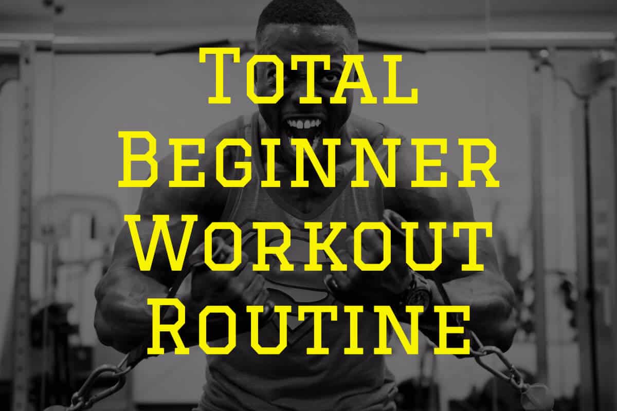 Total beginner workout routine