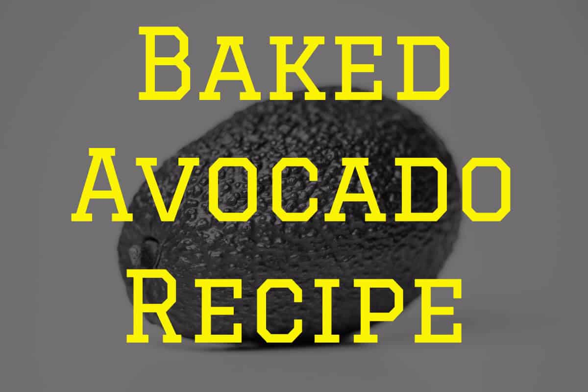 baked avocado recipe