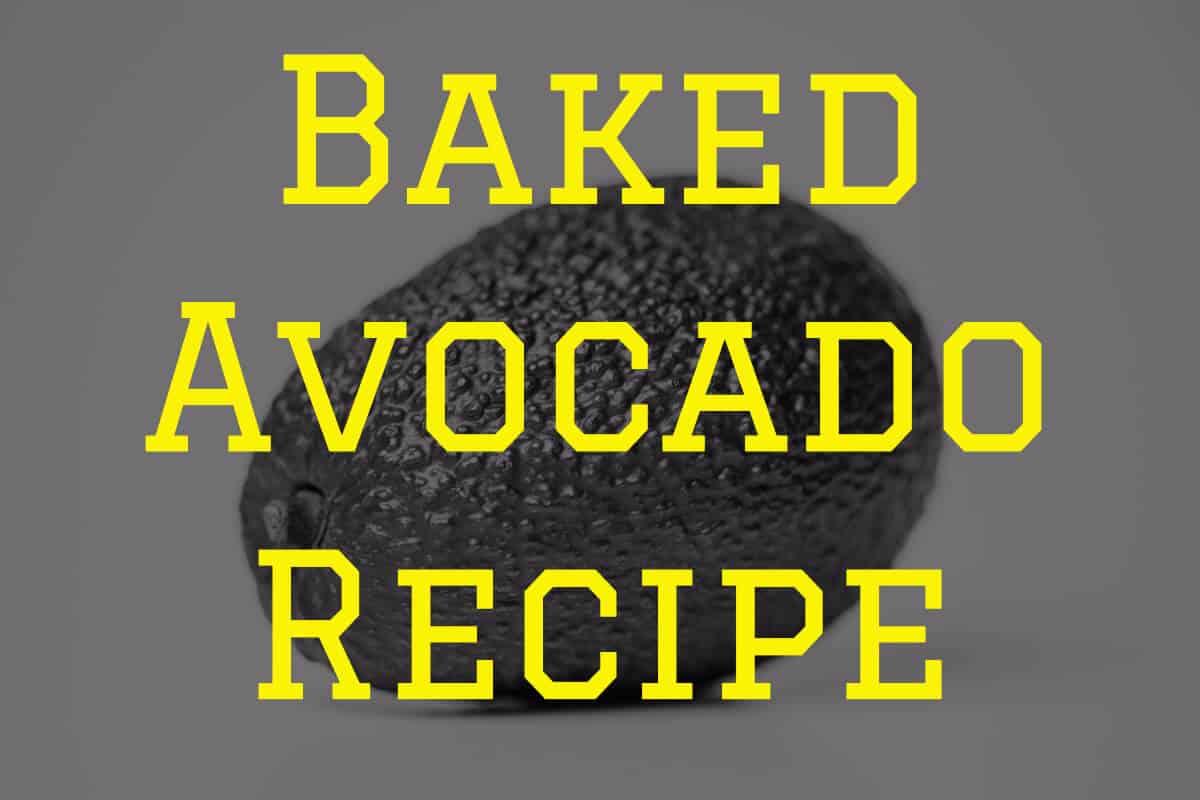 baked avocado recipe