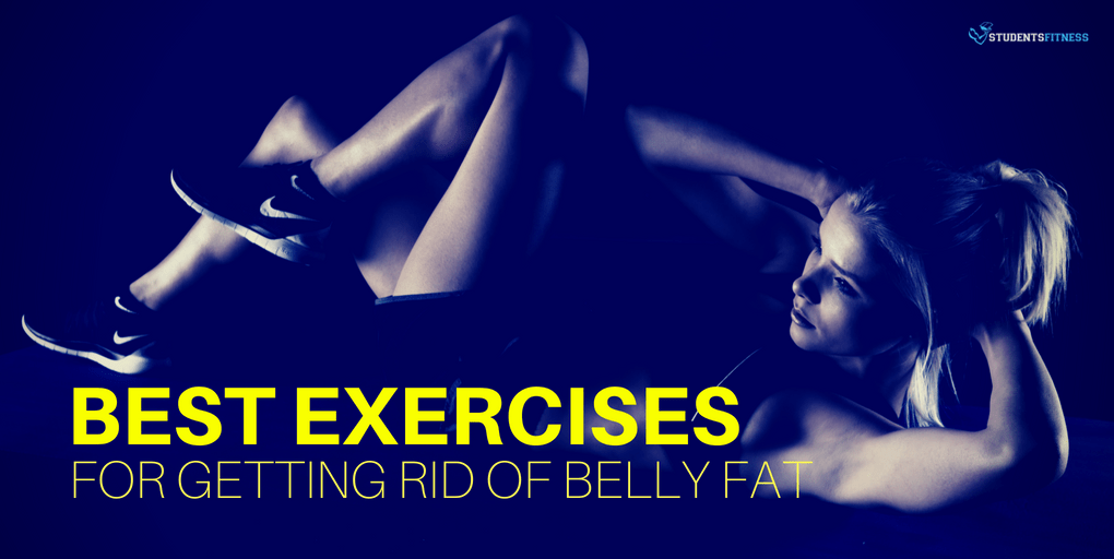 Best Exercises for Getting Rid of Belly Fat
