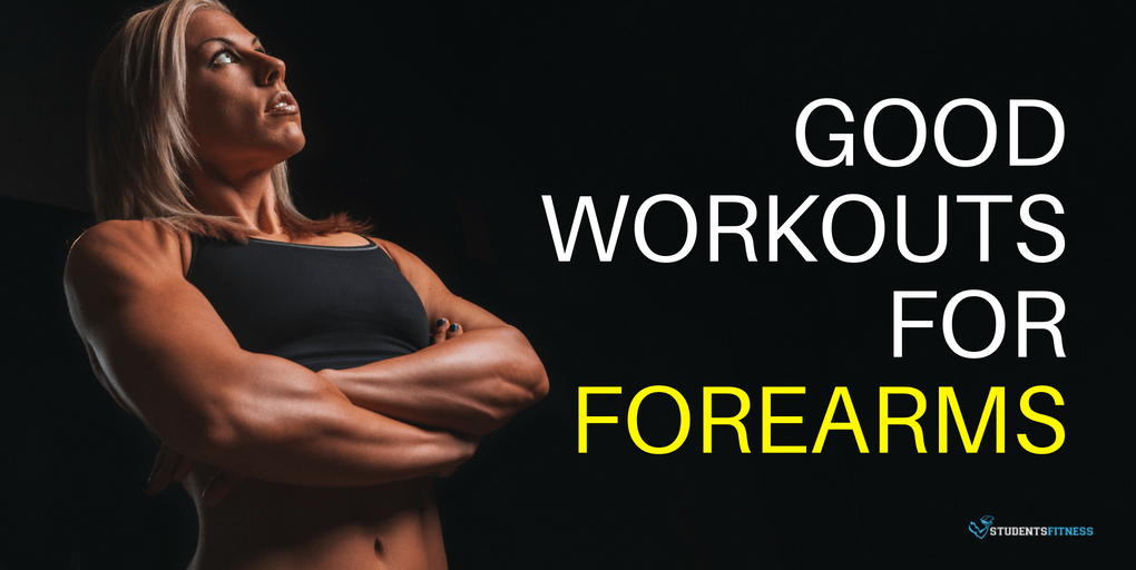 Good Workouts for Forearms