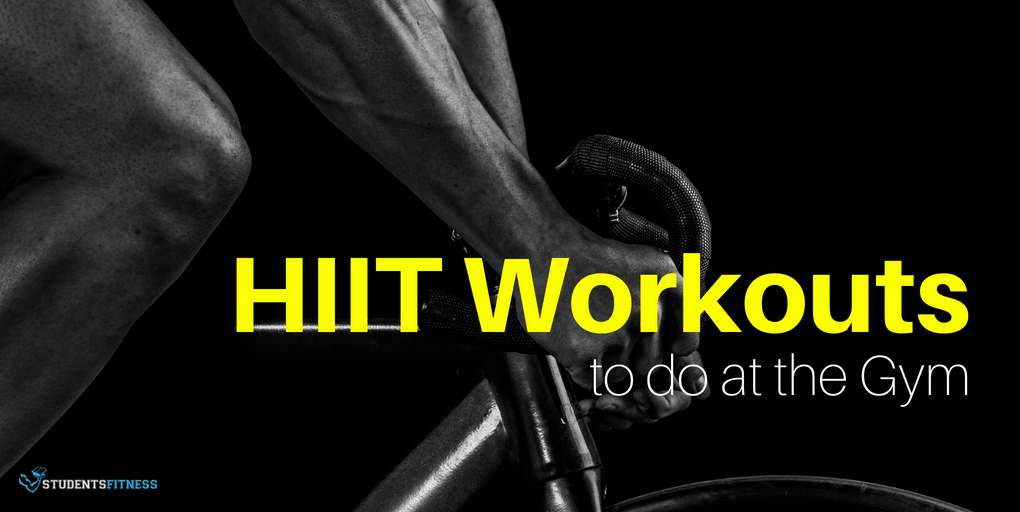 HIIT Workouts to do at the Gym