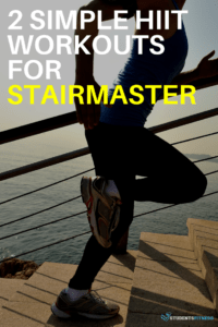 HIIT Workouts for StairMaster