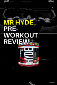 Mr Hyde Pre Workout Review