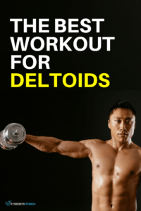 The Best Workout for Deltoids