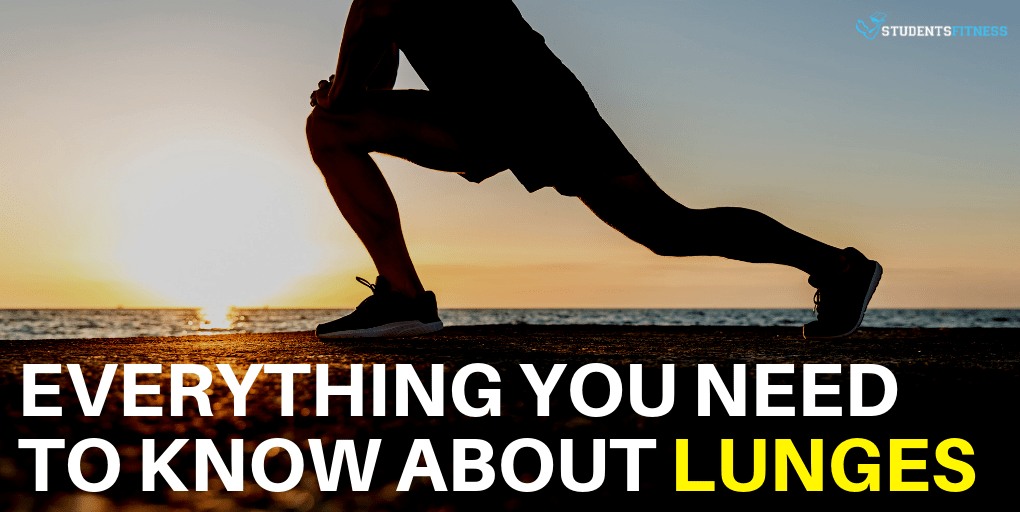 Everything You Need to Know About Lunges