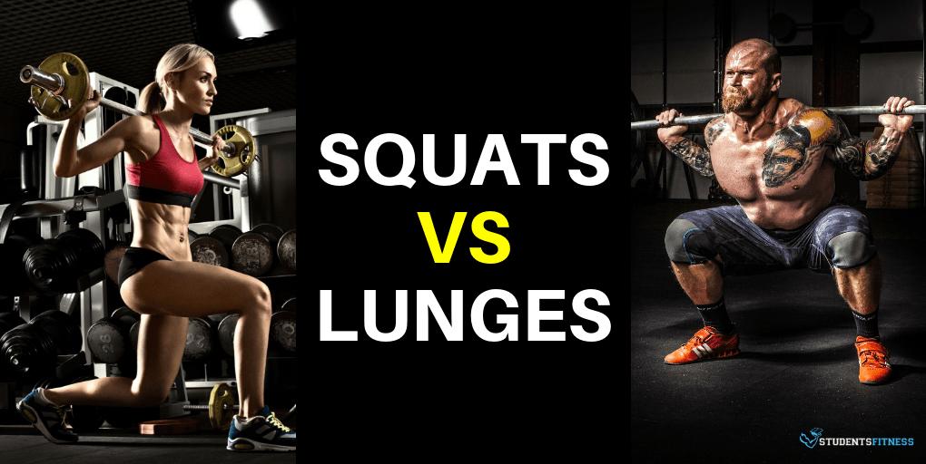 Squats vs Lunges